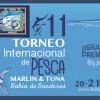 11° Torneo Internacional de Pesca Marlín y Atún
